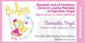 "Click to download a ""Random Act of Kindness in memory of Gabriella Vogel"" card"